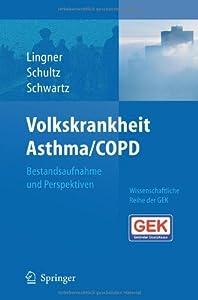 Volkskrankheit Asthma/COPD: Bestandsaufnahme und Perspektiven