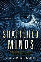Shattered Minds (False Hearts, #2)