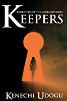 Keepers (Book Three of The Mentalist Series)