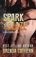 Spark  Blaze (A Guns  Hoses Novel)