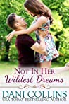 Not In Her Wildest Dreams (Secret Dreams, #1)