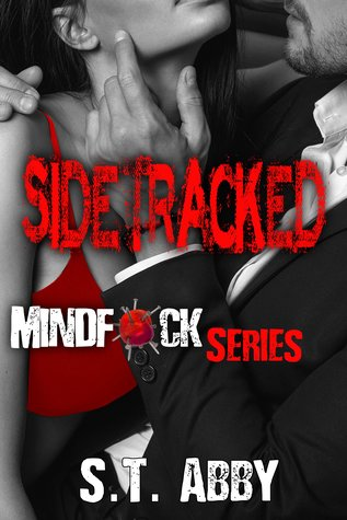 Sidetracked (Mindf*ck, #2)