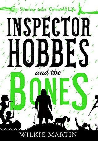 Inspector Hobbes and the Bones (Unhuman #4)