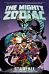 The Mighty Zodiac Vol. 1: Starfall
