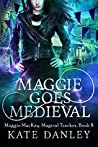 Maggie Goes Medieval (Maggie MacKay, Magical Tracker #8)