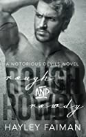 Rough and Rowdy (Notorious Devils MC, #1)