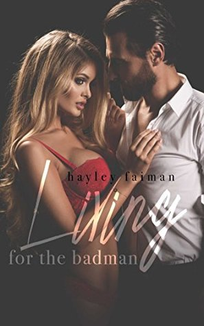 Living for the Badman (Russian Bratva, #4)