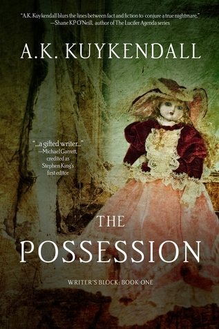The Possession (The Writer's Block trilogy, #1)