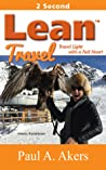Lean Travel: Travel Light With a Full Heart