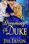 Dreaming of the Duke (Duke's Club, #2)