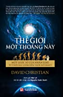 This fleeting world a short history of humanity by david christian this fleeting world a short history of humanity th gii mt thong ny fandeluxe Image collections