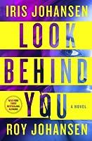 Look Behind You: A Novel
