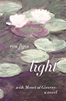 Light: With Monet at Giverny