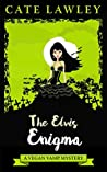 The Elvis Enigma (Vegan Vamp #3)
