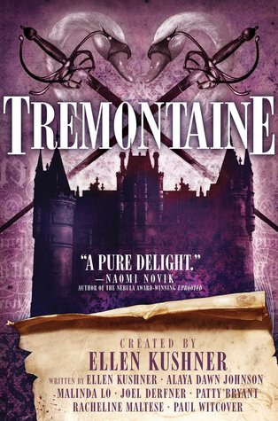Tremontaine by Ellen Kushner