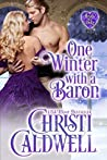 One Winter with a Baron (The Heart of a Duke, #12)