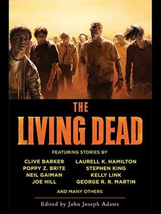 The Living Dead by John Joseph Adams