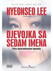 Djevojka sa sedam imena: Priča sjevernokorejske bjegunke  pdf