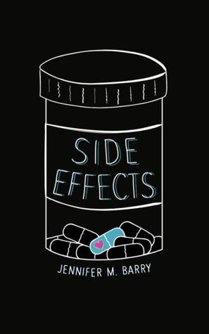 Side Effects by Jennifer M. Barry