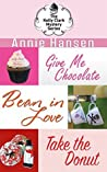 Give Me Chocolate / Bean in Love / Take the Donut (Kelly Clark Mystery #1-3)