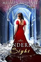 Wondering Sight (The Extraordinaries, #2)