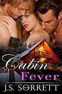 Cabin Fever: A Threesome Erotica Ménage (MFM)