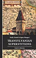 Transylvanian Superstitions [Illustrated edition]