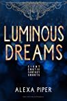 Luminous Dreams