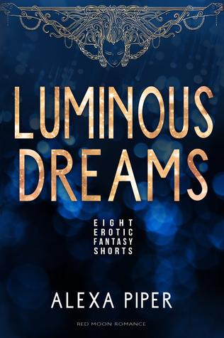 Luminous Dreams