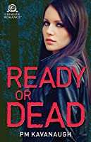 Ready or Dead (Anika Washington #0.5)