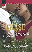 A Chase For Christmas (Mills & Boon Kimani) (Chasing Love, Book 5)