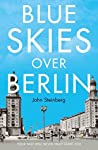 Blue Skies Over Berlin: The powerful story of a German woman trying to escape her country's shameful past