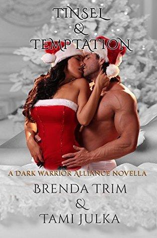 Tinsel & Temptation (Dark Warrior Alliance, #9.5)
