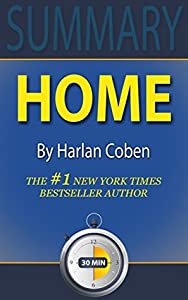 Summary: Home: By Harlan Coben