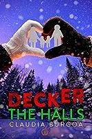Decker The Halls (Unexpected)