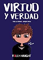 VIRTUD Y VERDAD (TRILOGÍA AMOR Y VIRTUD nº 2)