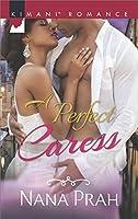 A Perfect Caress (The Astacios, #1)