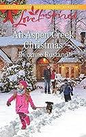 An Aspen Creek Christmas (Aspen Creek Crossroads, #4)