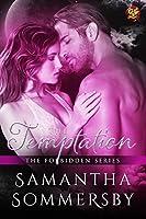 The Temptation (The Forbidden Series Book 4)