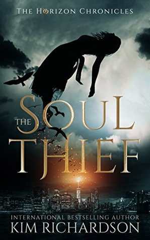 The Soul Thief (The Horizon Chronicles, #1)