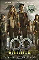 Rebellion (The 100, #4)