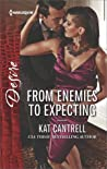 From Enemies to Expecting (Love and Lipstick #4)