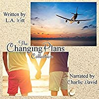 Changing Plans (Changing Plans, #1-3)