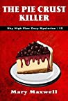 The Pie Crust Killer (Sky High Pies Mysteries #12)