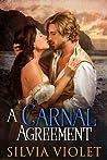 A Carnal Agreement (Regency Intrigue, #1)