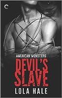 Devil's Slave (American Monsters, #1)