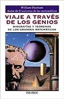 Viaje a través de los genios: Biografias y teoremas de los grandes matemáticos