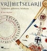Freemasonry Symbols Secrets Significance By W Kirk Macnulty