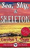 Sea, Sky, & Skeleton (Ravenwood Cove Mystery #4)