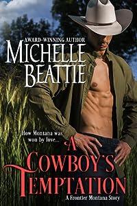 A Cowboy's Temptation (Frontier Montana, #2)